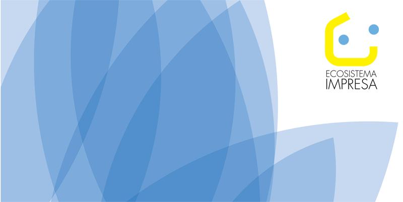Ecosistema Impresa, iscriviti entro il 27 giugno.
