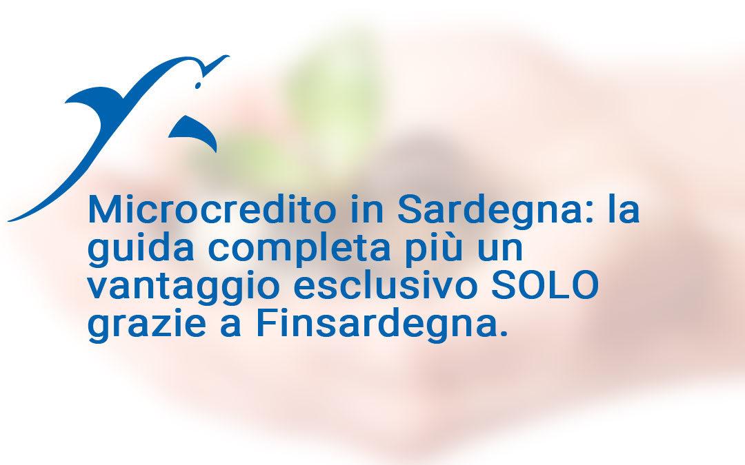 Microcredito in Sardegna: la guida che ti aiuterà a capire quali possibilità hai ed in più un vantaggio esclusivo grazie aFinsardegna.